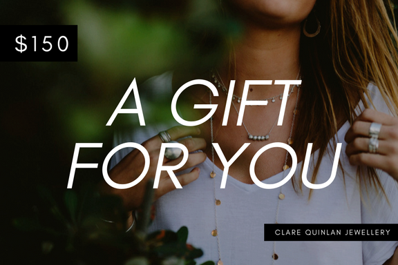 $150 gift certificate for clare quinlan jewellery