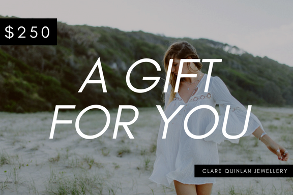 $250 gift certificate for clare quinlan jewellery